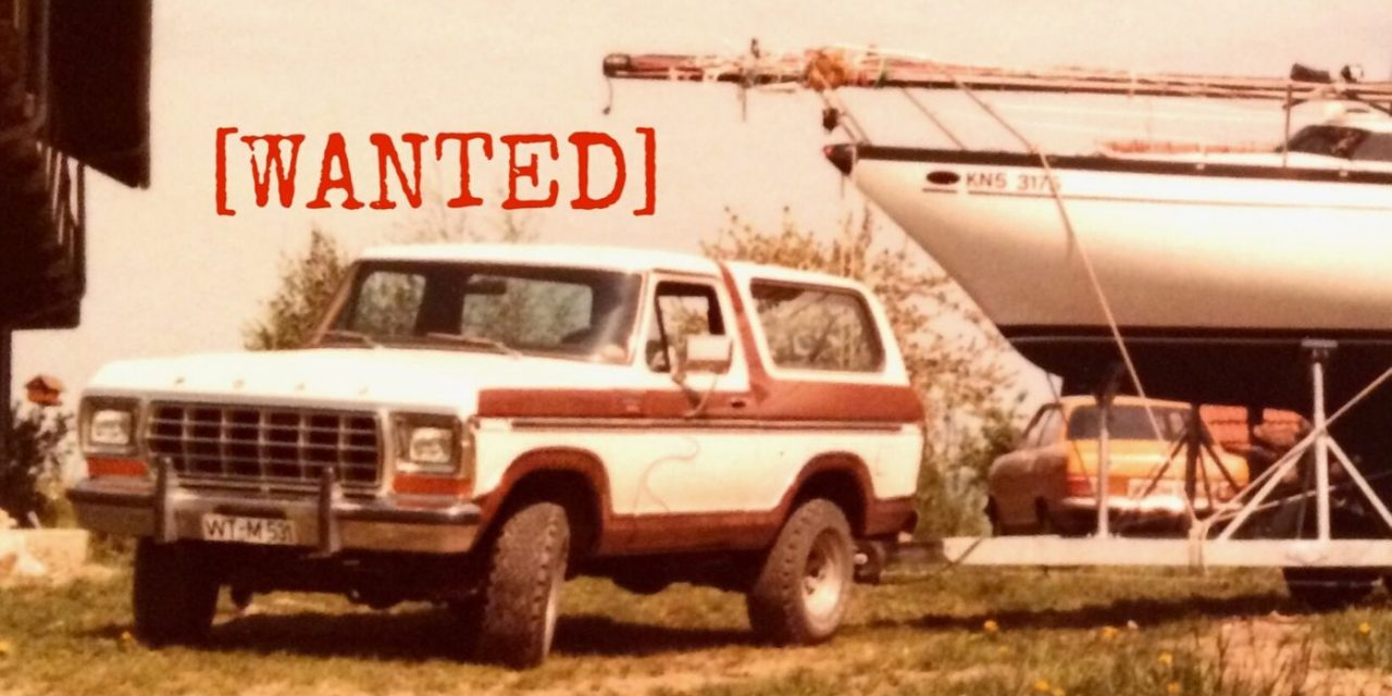 Wanted: Ford Bronco Ranger XLT